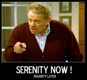Serenity Now seinfeld george's dad